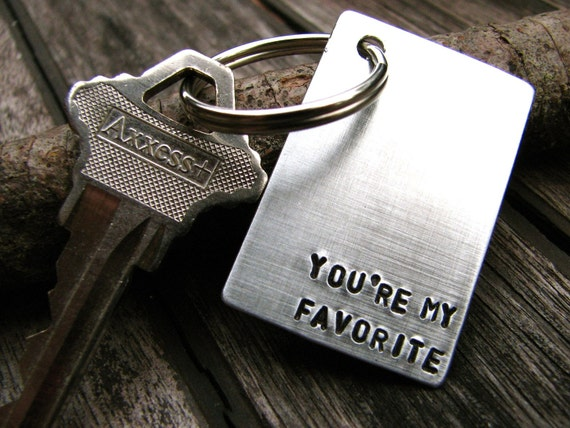 You're My Favorite - Keychain in Brushed Aluminum. Perfect for Wedding or Anniversary