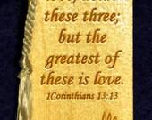Wood Scripture Bookmark - 1 Corinthians 13:13 with Dove