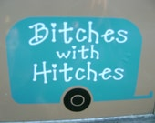 Bitches with Hitches decal