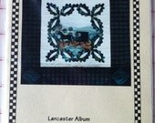 Lancaster Album Quilt Wall Hanging (Hand Applique) Pattern by Village Classics