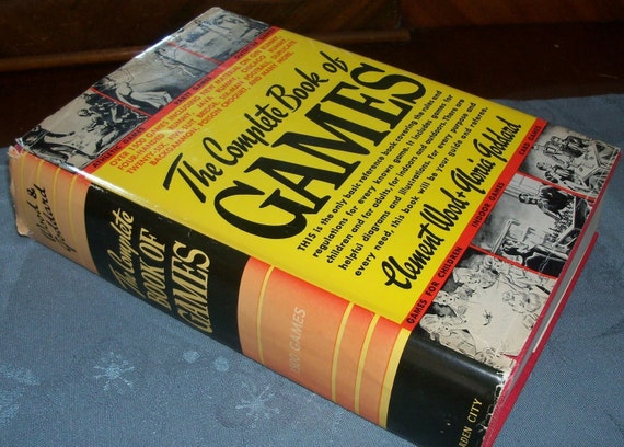 Vintage Book Games The Complete Book of Games by Clement Wood and Gloria Goddard 1940