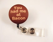 You had me at BACON Retractable Stainless Steel ID Badge Holder