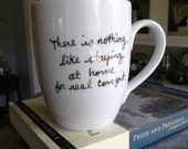 Staying at  Home For Comfort Jane Austen Quote Mug