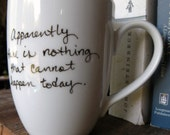 Nothing That Cannot Happen Mark Twain Quote Mug