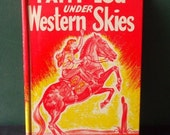 PATTY LOU UNDER THE WESTERN SKIES Vintage Book for Teeners c. 1950 By Basil Miller