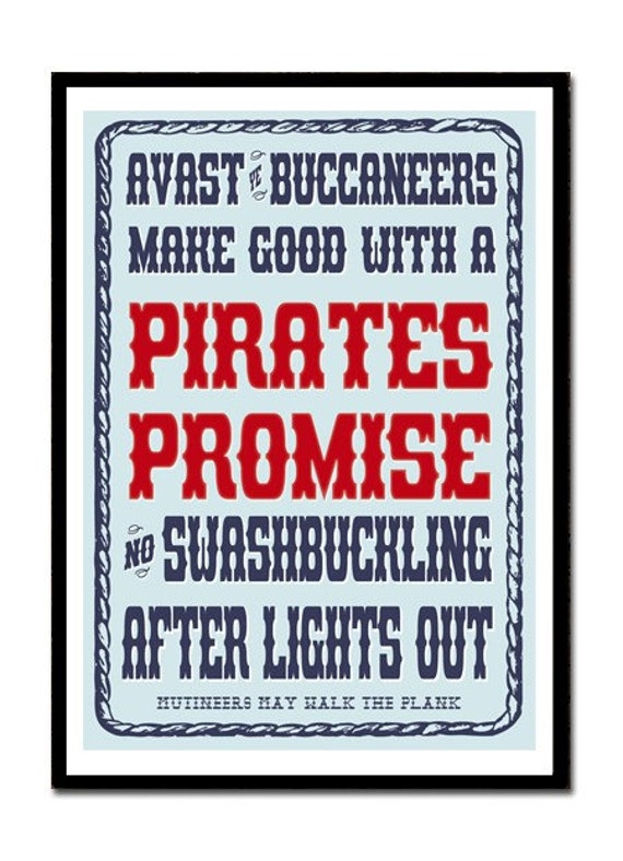 Pirates Promise - No Swashbuckling after lights out - Art Poster Childrens Reminder