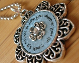 SALE I will be with you wherever you go. Josh. 1:9 blue silver flower necklace word scripture quote phrase pendant with chain