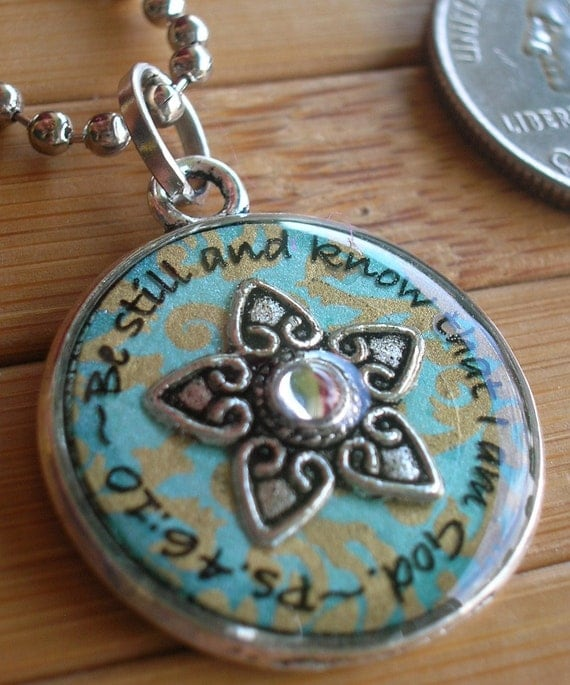 Be still and know that I am God... silver and turquoise/bronze pendant