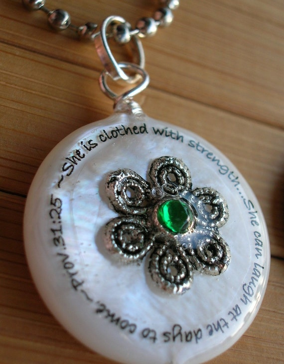 She is clothed in strength... she can laugh... Prov. 31...white shell pendant