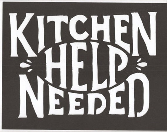 Items Similar To Kitchen Help Needed Silhouette On Etsy