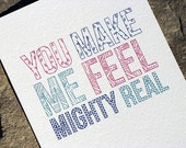 I Love You Card - You Make Me Feel Mighty Real