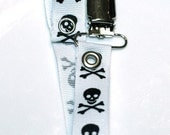 Pacifier clip - Sculls and Cross bones - Ready to ship