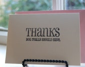 Thanks, you really should have Letterpress card