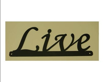 Inspirational Words - Live Sign