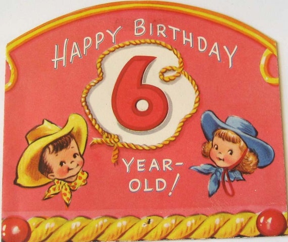 Vintage Birthday Card Happy Birthday 6 Year Old