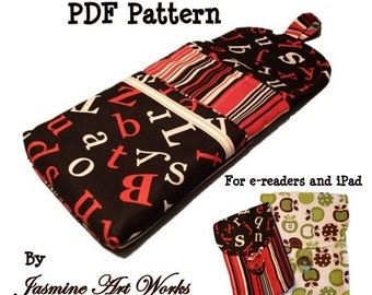 Padded E-reader Sleeve PDF Sewing Pattern Case for the Kindle and iPad, & Instructions for the Nook, Sony Reader, and Kindle DX.