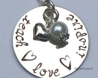 TEACH LOVE INSPIRE Sterling Silver hand stamped necklace for the best teacher in your life