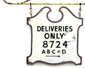 RESERVED Vintage Sign: Deliveries Only - Handpainted, Distressed Wood AND Peanuts Eye Chart