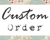 Custom Order for Eyeamsam