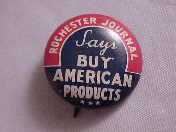 Rochester Journal Buy American Products Vintage Pinback Button