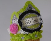 80th Birthday Crown, Hat - 80 LADY or customize