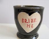 Alice in Wonderland Shot Glass 'Drink Me' heart shaped stoneware Shot