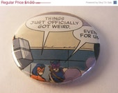 """I Got Buttons Now Sale// Comic Book 1.5"""" Button// Spider-Woman and Hawkeye// Things Just Got Weird"""