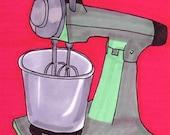 Mixer-5x7 inch print from Original Illustration