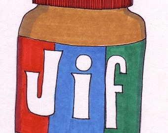 JIF Peanut Butter-5x7 inch Print from Original Illustration