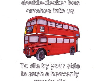There Is a Light That Never Goes Out/Double Decker Bus- 8x10 Print from Original Illustration