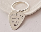 Your Love is Music to my Soul- Hand Stamped Guitar Pick Key Chain by jessicaNdesigns