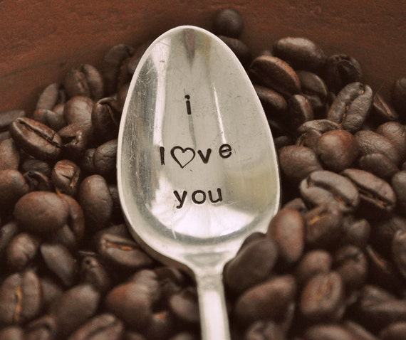 I Love you -  Hand Stamped Vintage Coffee Spoon FOR YOUR (coffee) LOVER this Valentine's Day