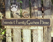 Friends & Family Gather Here, Folkart, Primitive, Word Art, Wood Wall Sign
