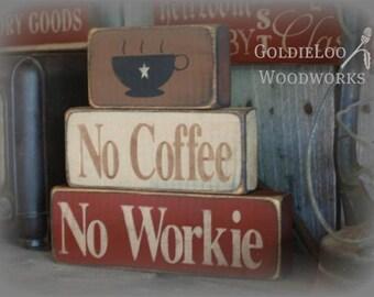 Primitive, Folk Art, No Coffee No Workie Block Chunkies