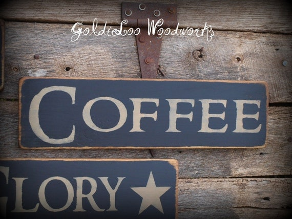 Primitve Style COFFEE Pine wood sign