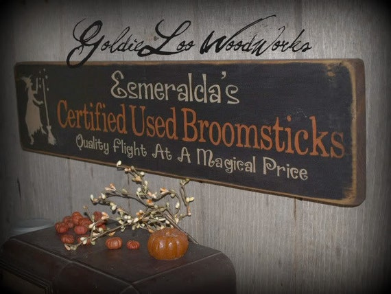 Primitive Folk Art Halloween, Esmeralda's Used Broomsticks wasll sign