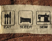 Eat, Sleep, Sew - Big Silksceen Back or Bag Patch, Black ink on White Canvas - sewing arts crafts diy hobby crafty