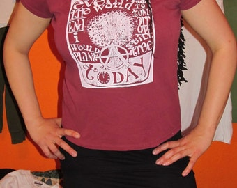 T shirt, Even if the World Ended Tommorrow, I Would Still Plant a Tree Today - Womens XL  Extra Large or Mens Medium
