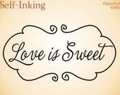 Wedding Stamp Jumbo Size - LOVE is SWEET - Swirl Scroll -  Stock Design (G3018) Self Inking