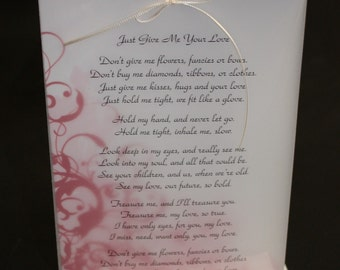 Just give me your Love, Romantic Poem Card for Anniversary or valentines Day