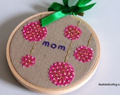 "Embroidery Hoop Wall Art---To My Mom---4'' Hoop, use code""SPRING"" for 10% OFF"