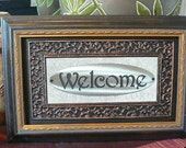 Repurposed frame - Welcome sign in frame with glass and embossed mat