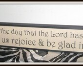 This is the Day That the Lord Has Made... hand painted sign