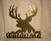 Buck Welcome Sign in metal