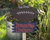 Yard Sign 96 -Rsvd Yraci  Broncos Fans Live Here