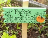 Small Yard Sign 60 - Pop Pop's Pumpkin Patch