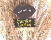 Yard Sign 203 - Steelers Fans Live here