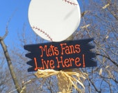 Yard Sign 224 - Mets Fans Live Here