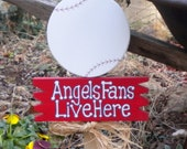 Yard Sign 177 - Angels Fans Live Here