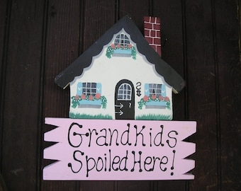 House 13- Gandkids Spoiled Here